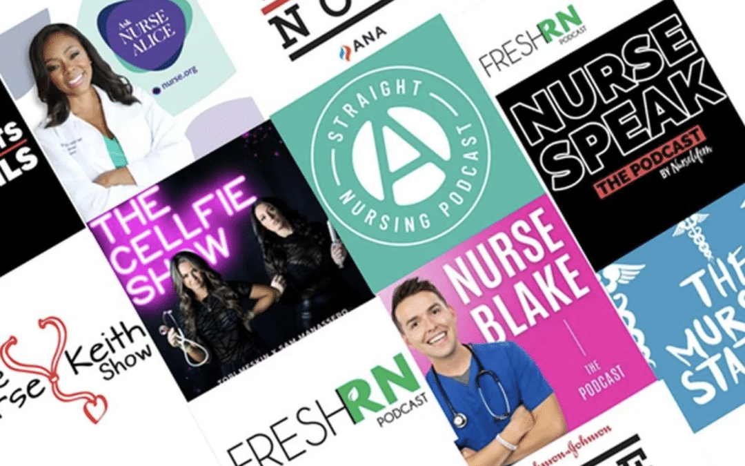 10 Podcasts Nurses & Nursing Students Need in Their Life 2021